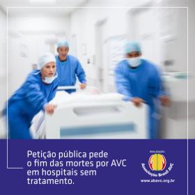 Entidades fazem abaixo-assinado pelo fim das mortes por AVC em hospitais sem tratamento.