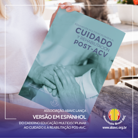 A Associação Brasil AVC (ABAVC) lança a 1ª edição do Caderno em espanhol EDUCACIÓN MULTIDISCIPLINARIA AL CUIDADO Y REHABILITACIÓN POST-ACV no Global Stroke Alliance.