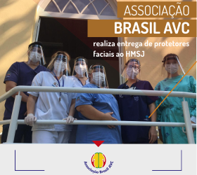 ASSOCIAÇÃO BRASIL AVC realiza entrega de protetores faciais ao HMSJ